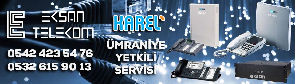 Ümraniye Karel Santral Servisi